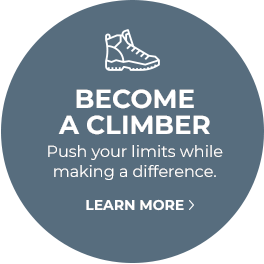 BECOME A CLIMBER - Push your limits while making a difference. Learn more.